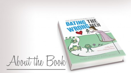 About the Book Dating the Wrong Men